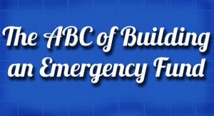 The ABC of Building an Emergency Fund