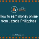 How to earn money online from Lazada Philippines