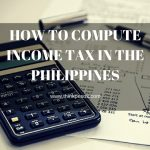 HOW TO COMPUTE INCOME TAX IN THE PHILIPPINES