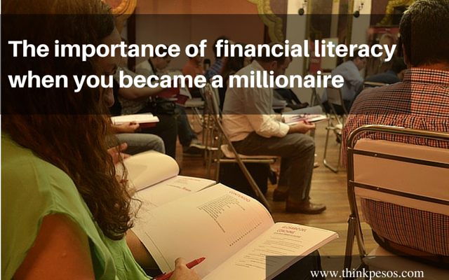 The importance of financial literacy when you became a millionaire