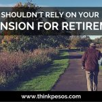 Why you should not rely on your SSS pension
